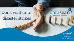 don't wait till disaster strikes datascan