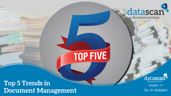 Top 5 trends in document management datascan