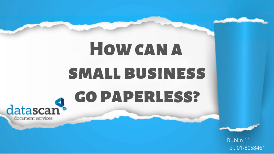 small business go paperless datascan